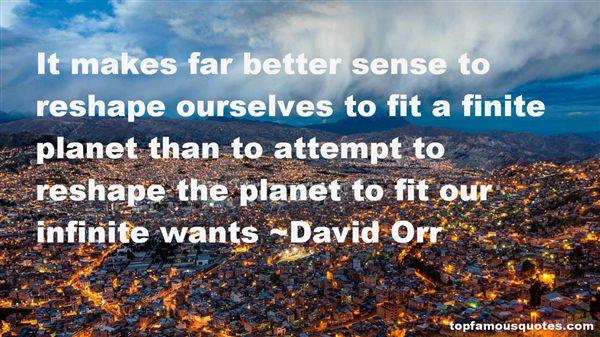 David Orr Quotes