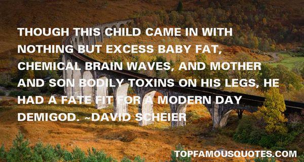 David Scheier Quotes
