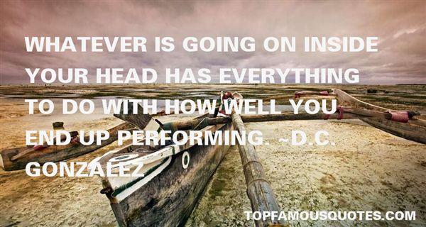D.C. Gonzalez Quotes