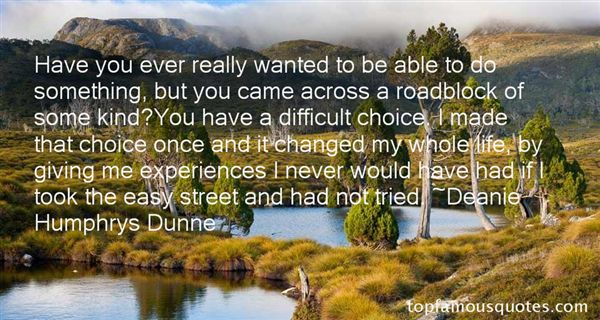 Deanie Humphrys Dunne Quotes
