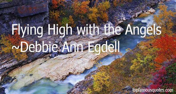 Debbie Ann Egdell Quotes