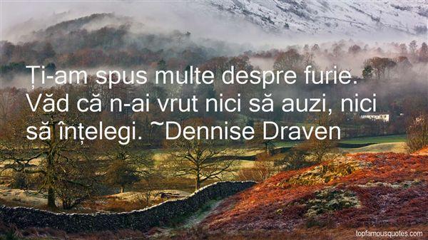 Dennise Draven Quotes