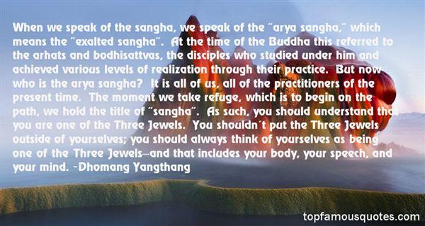 Dhomang Yangthang Quotes