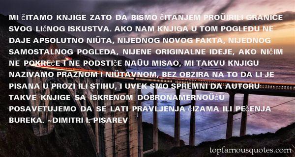 Dimitri I. Pisarev Quotes