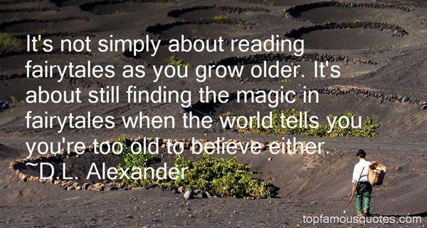 D.L. Alexander Quotes