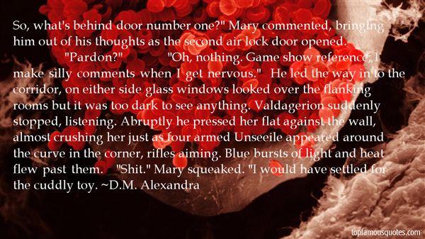 D.M. Alexandra Quotes