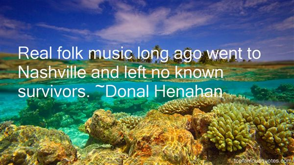 Donal Henahan Quotes