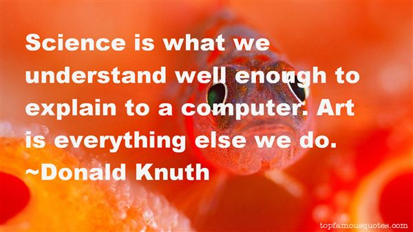 Donald Knuth Quotes