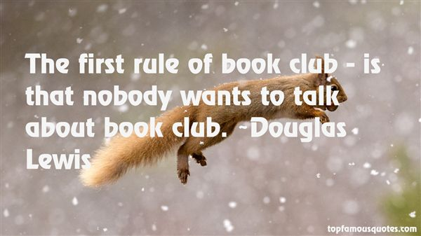 Douglas Lewis Quotes