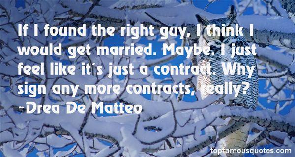 Drea De Matteo Quotes