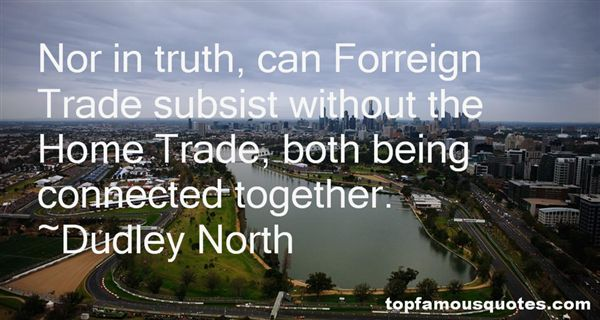 Dudley North Quotes