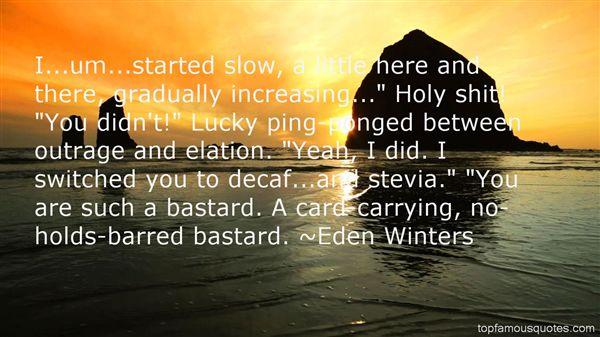 Eden Winters Quotes