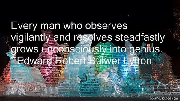 Edward Robert Bulwer Lytton Quotes