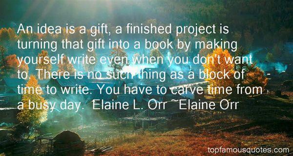 Elaine Orr Quotes