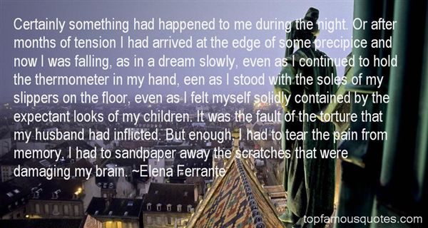 Elena Ferrante Quotes