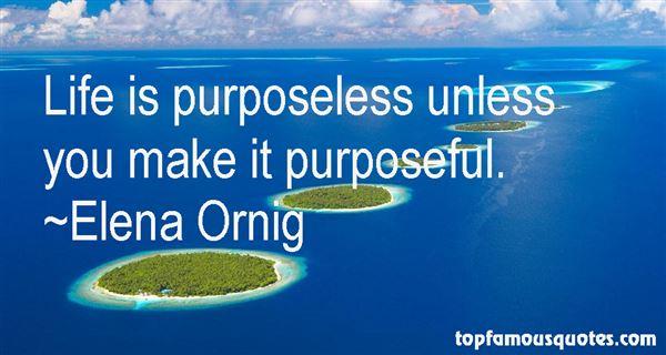 Elena Ornig Quotes