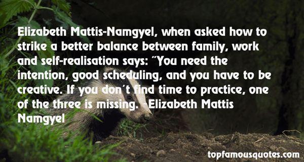 Elizabeth Mattis Namgyel Quotes