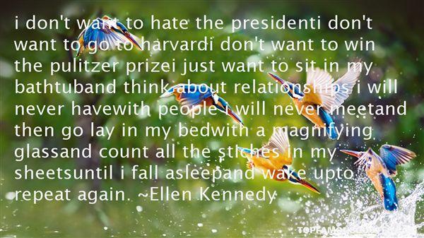 Ellen Kennedy Quotes