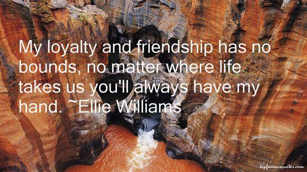 Ellie Williams Quotes
