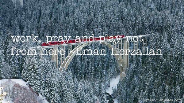Eman Herzallah Quotes