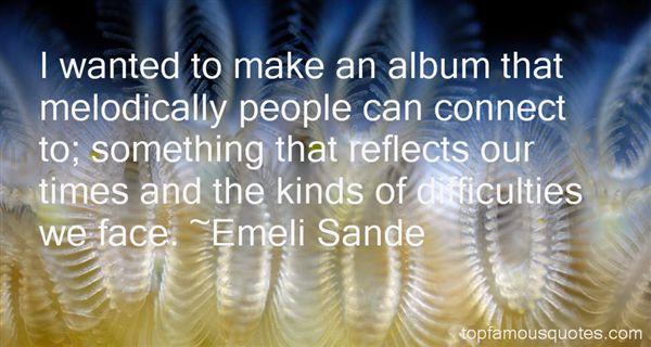 Emeli Sande Quotes