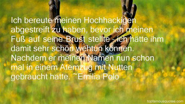 Emilia Polo Quotes