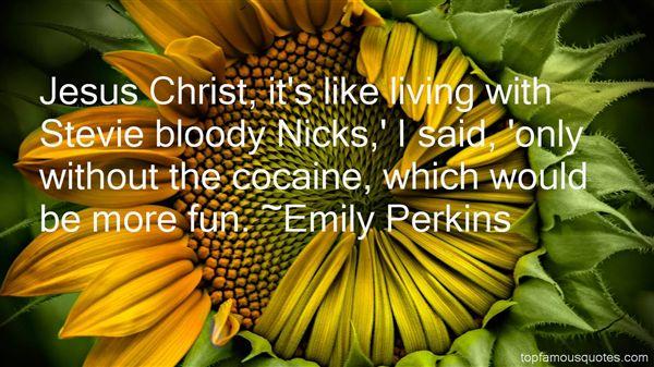 Emily Perkins Quotes