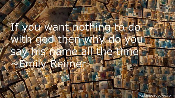 Emily Reimer Quotes