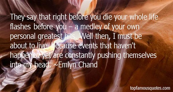 Emlyn Chand Quotes
