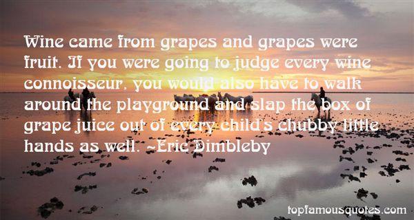 Eric Dimbleby Quotes