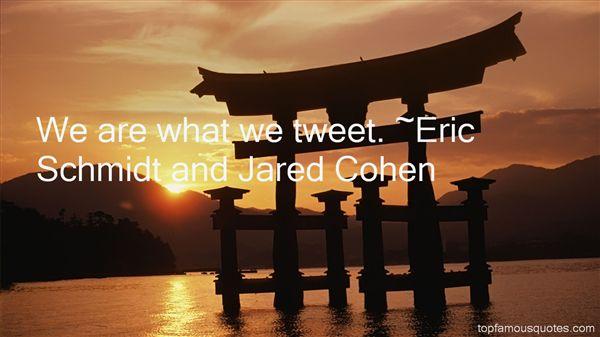 Eric Schmidt And Jared Cohen Quotes