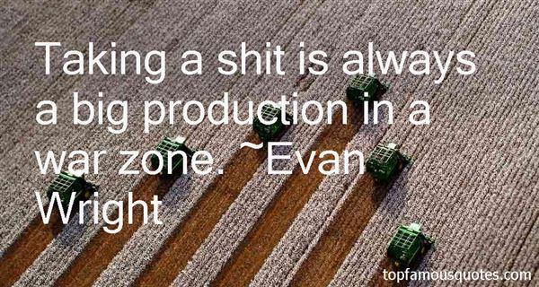 Evan Wright Quotes