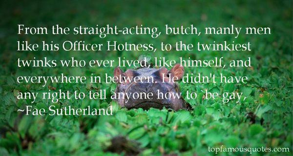 Fae Sutherland Quotes