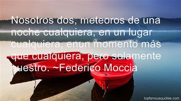 Federico Moccia Quotes