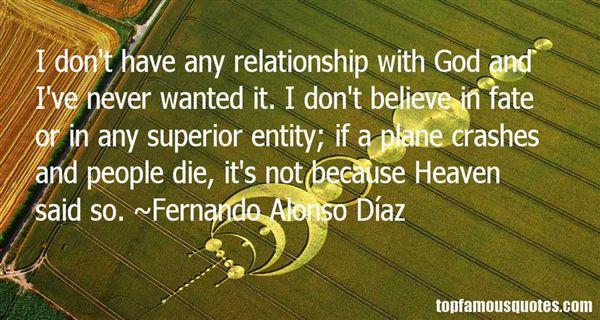 Fernando Alonso Díaz Quotes