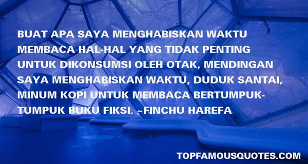 Finchu Harefa Quotes