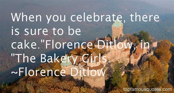 Florence Ditlow Quotes