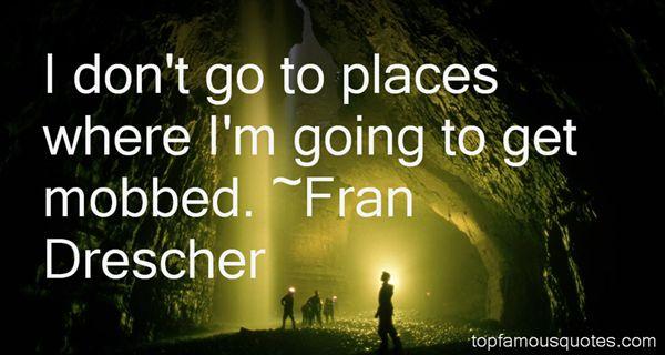 Fran Drescher Quotes
