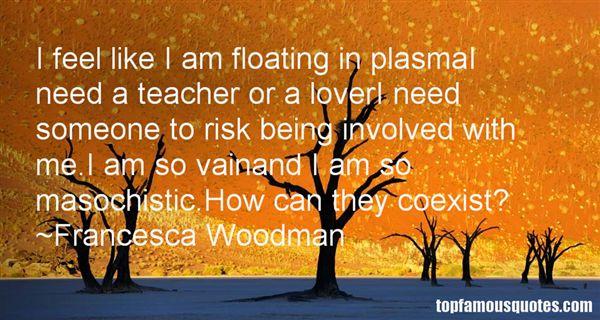 Francesca Woodman Quotes