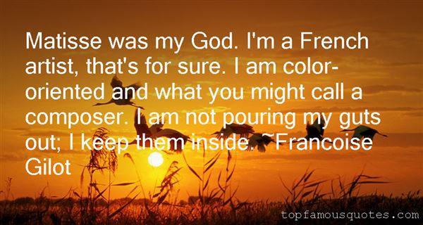 Francoise Gilot Quotes