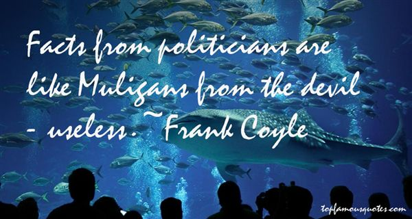 Frank Coyle Quotes