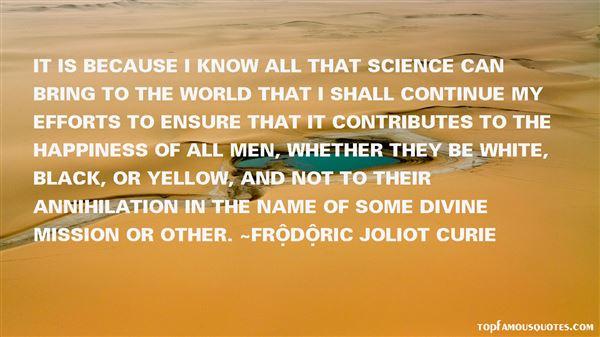 Frédéric Joliot Curie Quotes