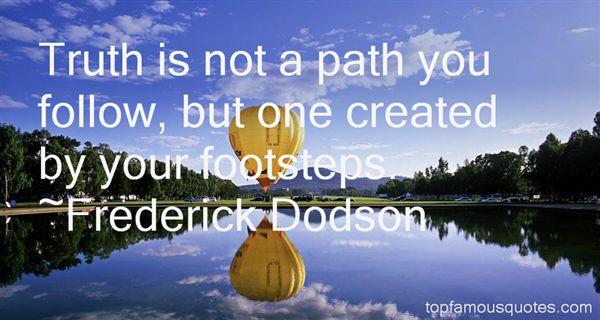 Frederick Dodson Quotes