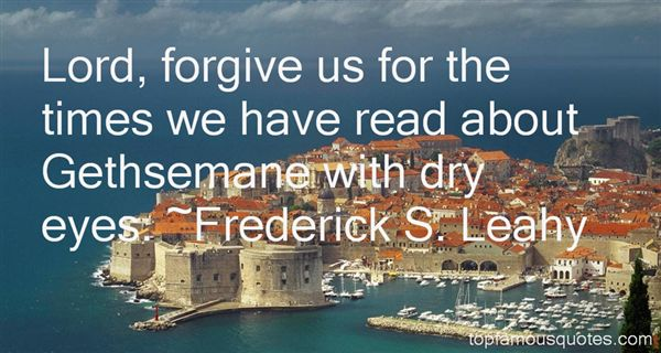 Frederick S. Leahy Quotes