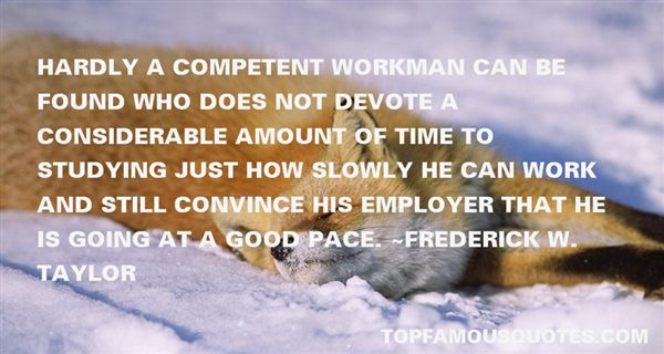Frederick W. Taylor Quotes