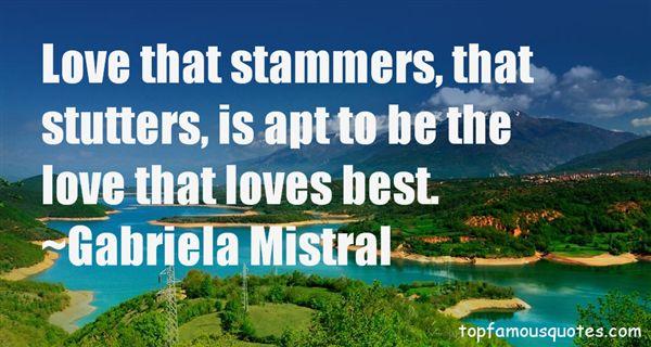 Gabriela Mistral Quotes