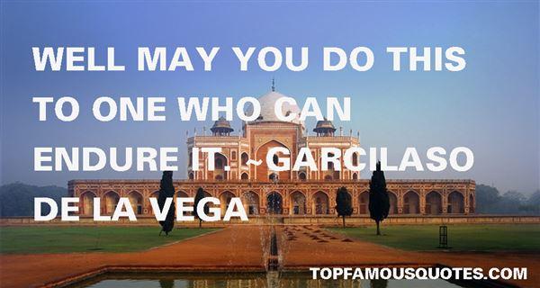 Garcilaso De La Vega Quotes