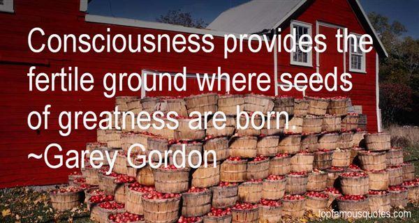 Garey Gordon Quotes