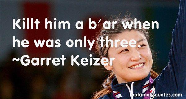 Garret Keizer Quotes