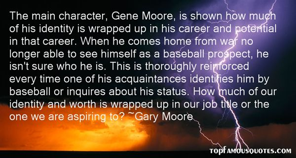 Gary Moore Quotes